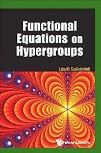 functional-equations-on-hypergroups-szekelyhidi